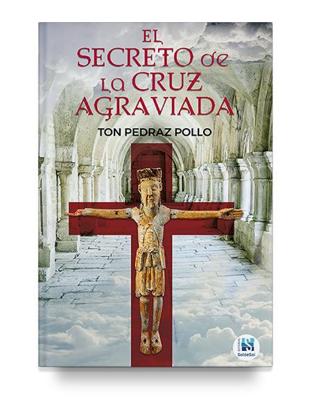 El secreto de la cruz agraviada