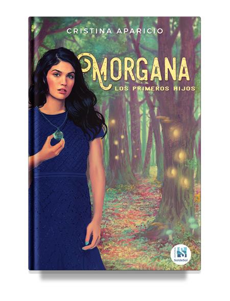 Morgana. Los primeros hijos