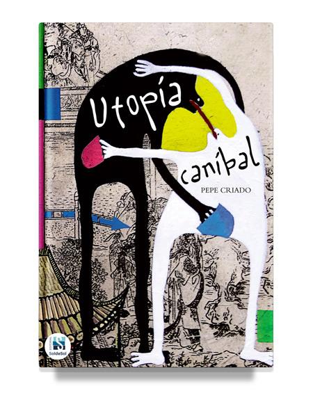 Utopía caníbal